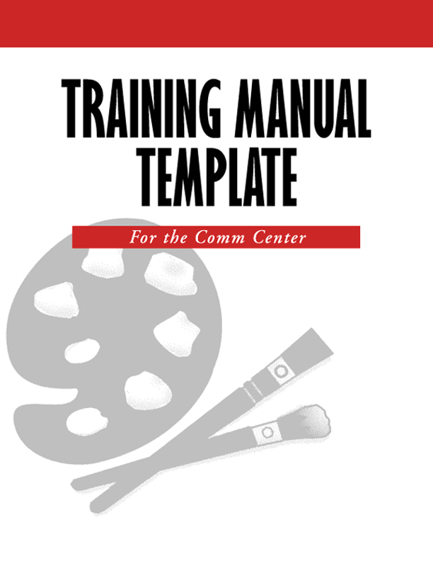 Give Them A Training Manual That Everyone Can Follow With Clear  Instructions, Forms And Consistant Ways Of Training.  How To Manual Template